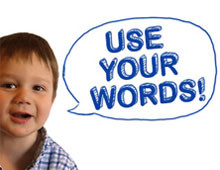 Use Your Words!