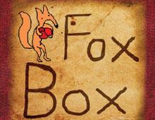 FOXBOX!