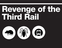Revenge of the Third Rail