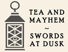 Tea and Mayhem: Swords at Dusk